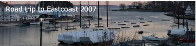 2007 East Coast road trip banner